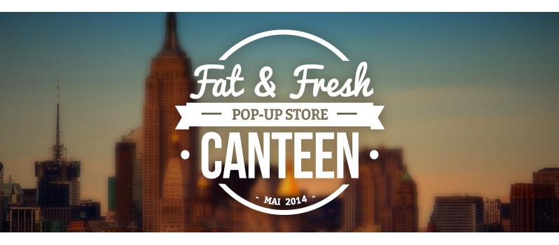 FASTANDFOOD & Fraisfrais lancent Canteen, un pop-up store éphémère