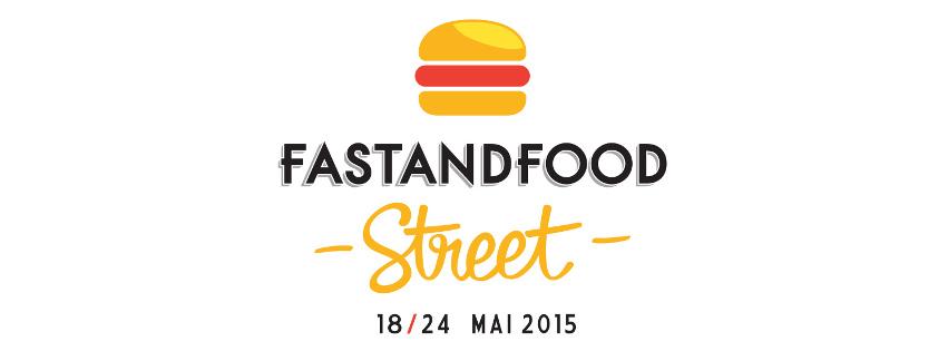 La FASTANDFOOD STREET du 18 au 24 mai dans le 9ème Arrondissement !