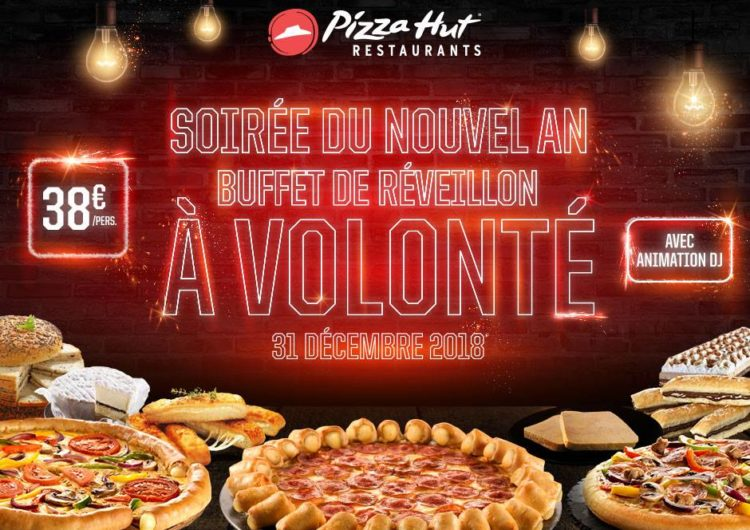 Pizza Hut Restaurants : Le Buffet de réveillon à volonté de folie !